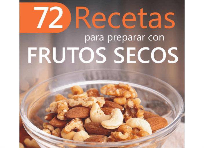 72 Recetas para Preparar con Frutos Secos