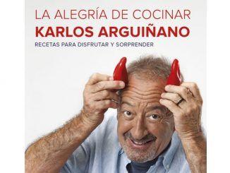 La Alegría de Cocinar de Karlos Arguiñano